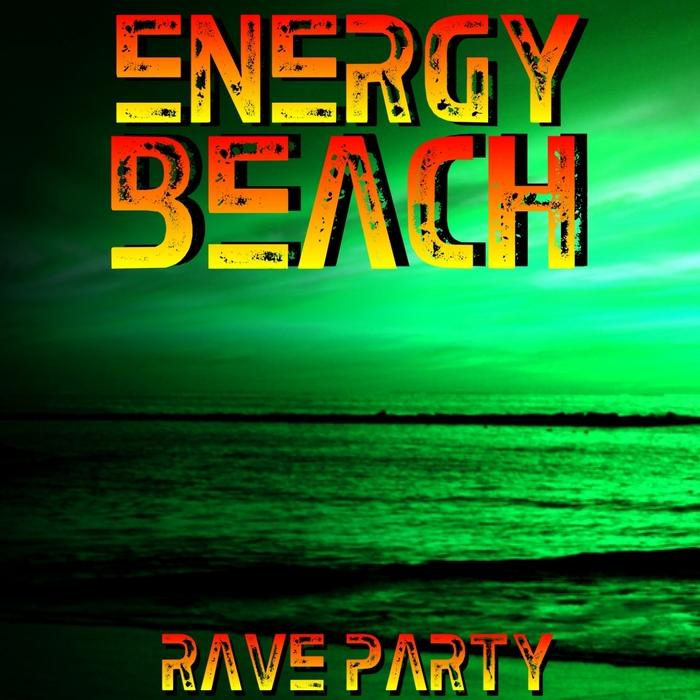 VARIOUS - Energy Beach Rave Party