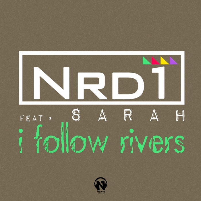 NRD1 feat SARAH - I Follow Rivers