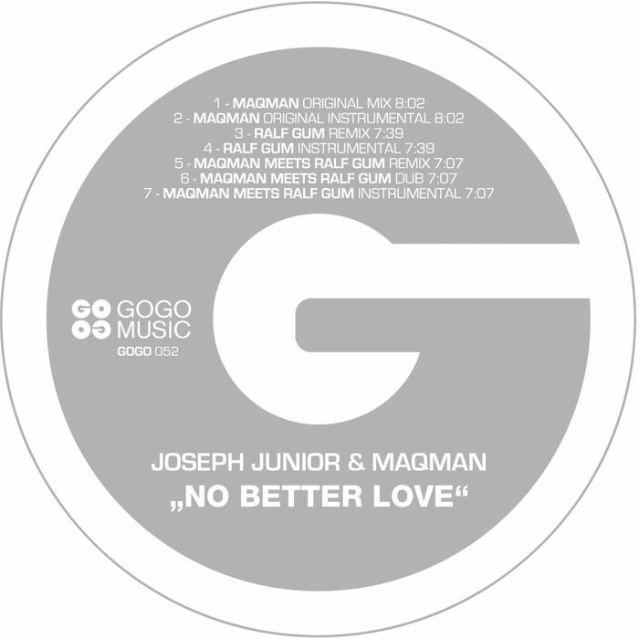 JOSEPH JUNIOR/MAQMAN - No Better Love (remixes)