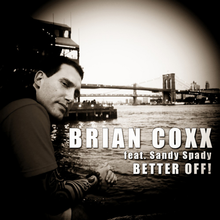 WIZARD BRIAN COXX, The feat SANDY SPADY - Better Off