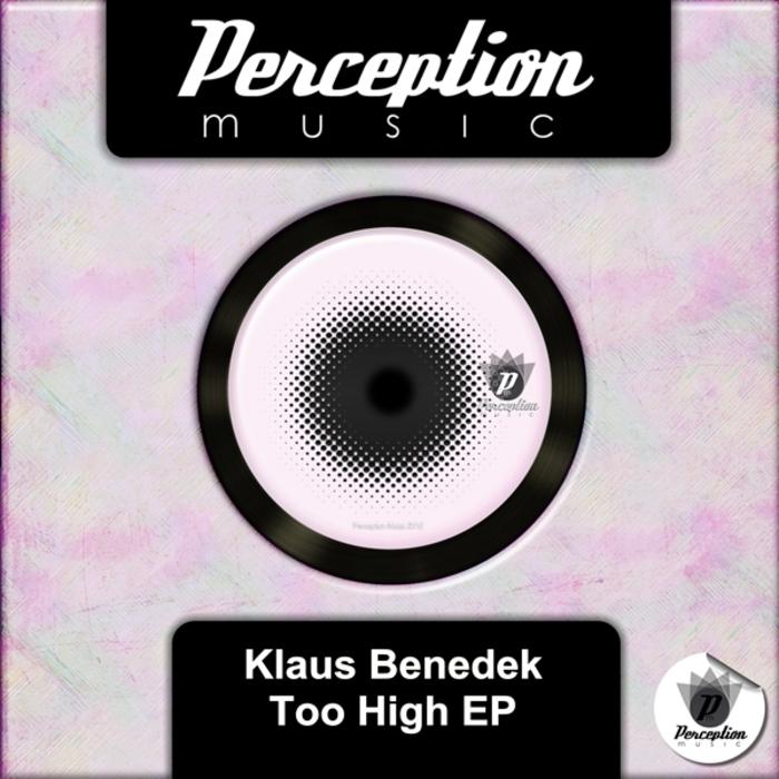 KLAUS BENEDEK - Too High EP