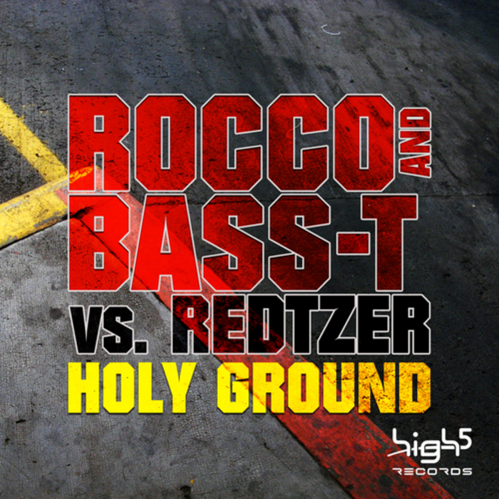 ROCCO & BASS T vs REDTZER - Holy Ground