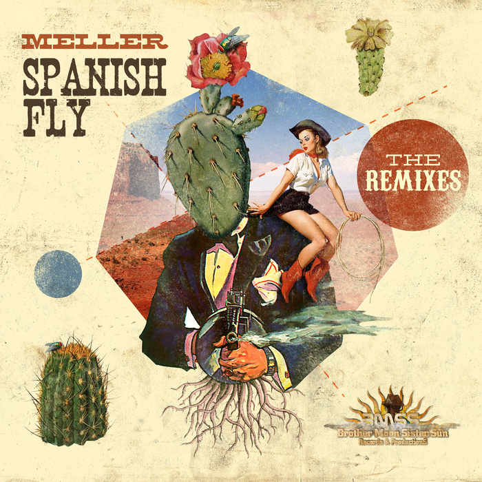 MELLER - Spanish Fly: The Remixes