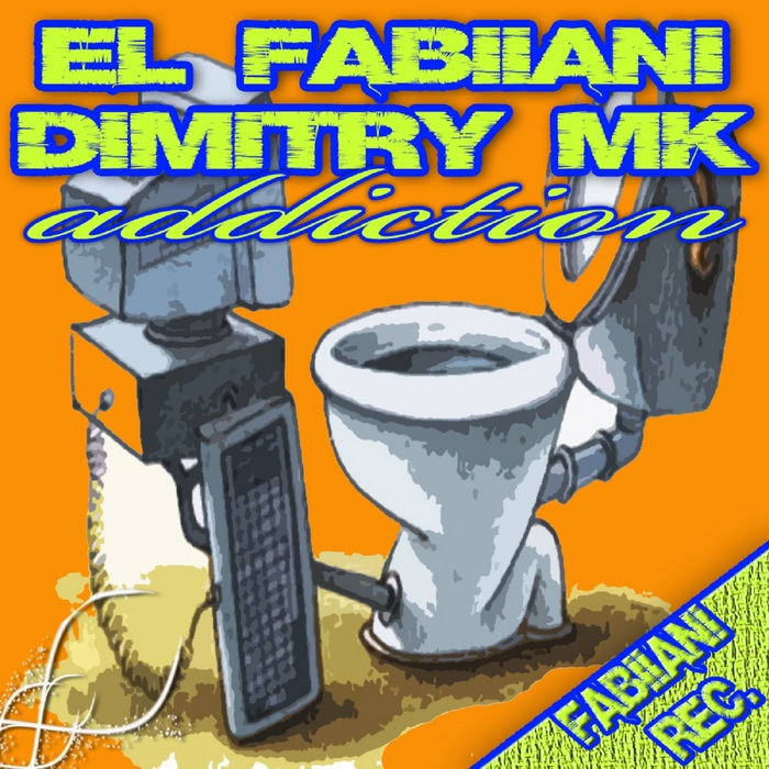 DIMITRY MK/EL FABIIANI - Addiction