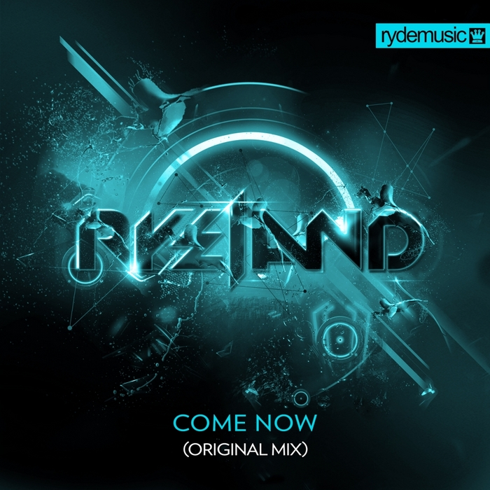 RYELAND - Come Now
