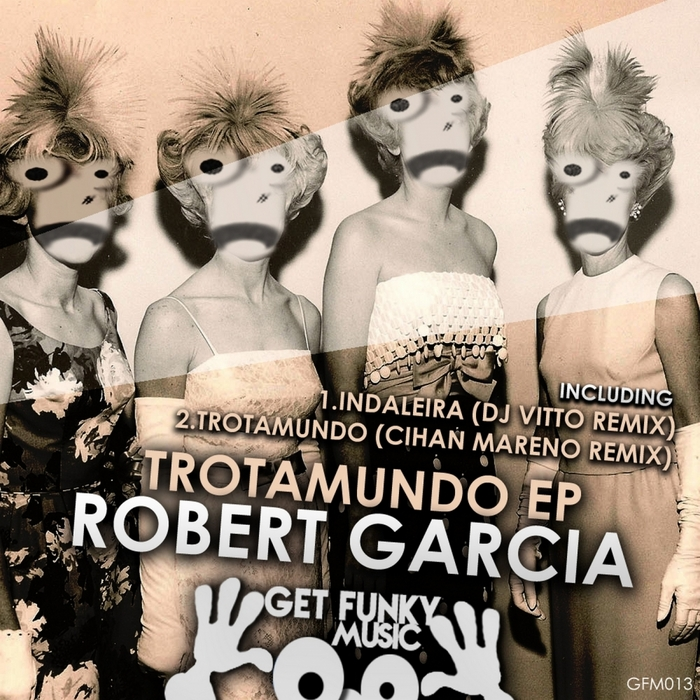 GARCIA, Robert - Trotamundo EP