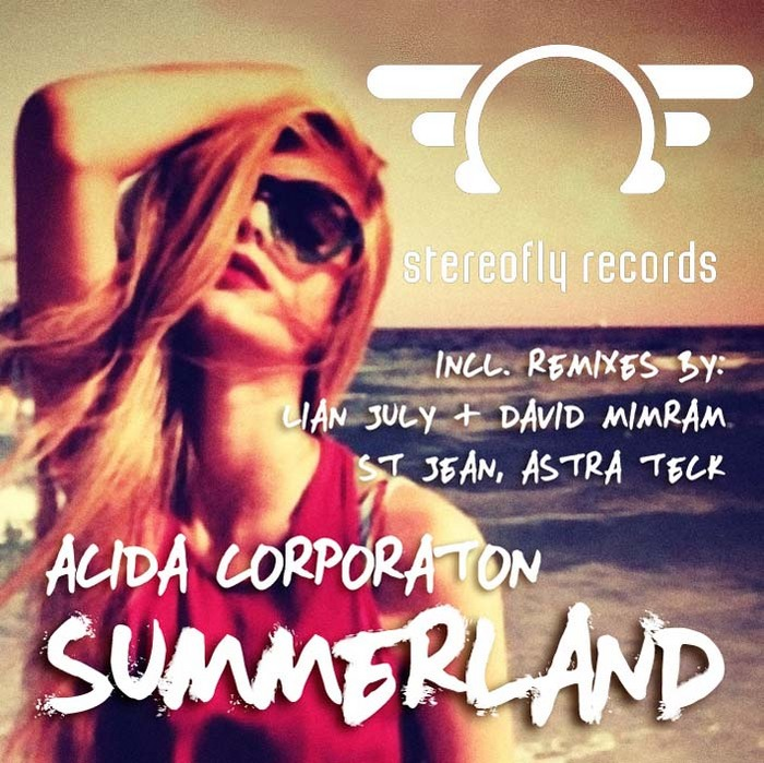 ACIDA CORPORATION - Summerland (remixes)
