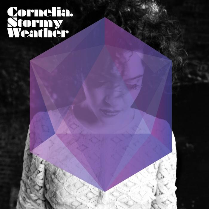 CORNELIA - Stormy Weather