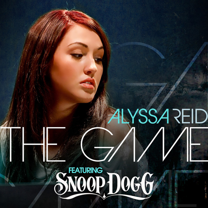 The Game (feat  Snoop Dogg) by Alyssa Reid feat  Snoop Dogg