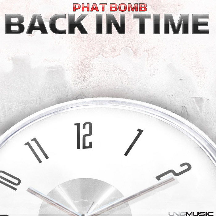 PHAT BOMB - Back In Time