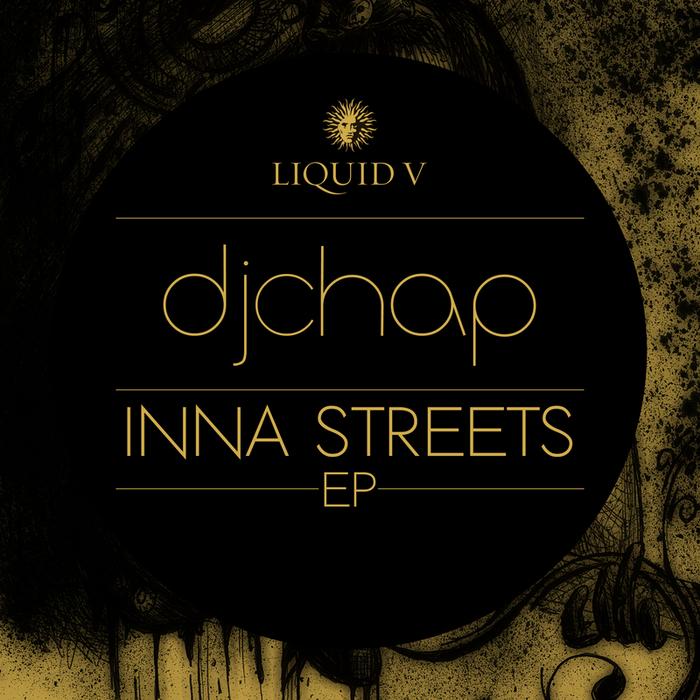 DJ CHAP - Inna Streets