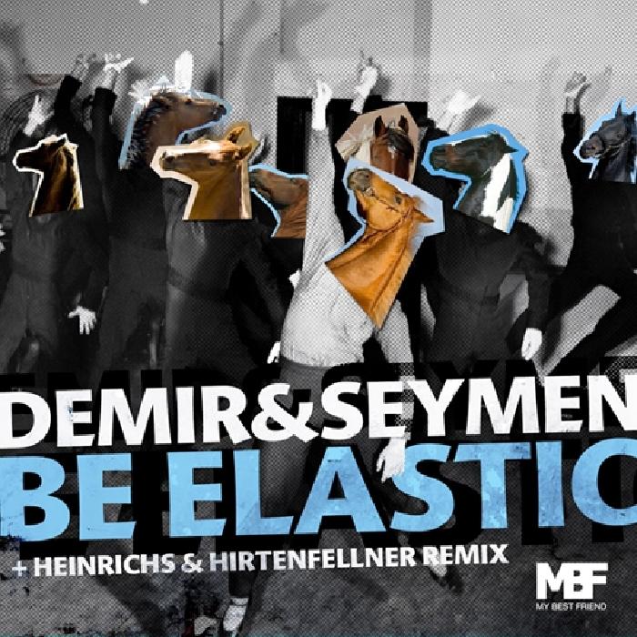 DEMIR/SEYMEN - Be Elastic
