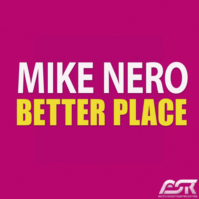 NERO, Mike - Better Place