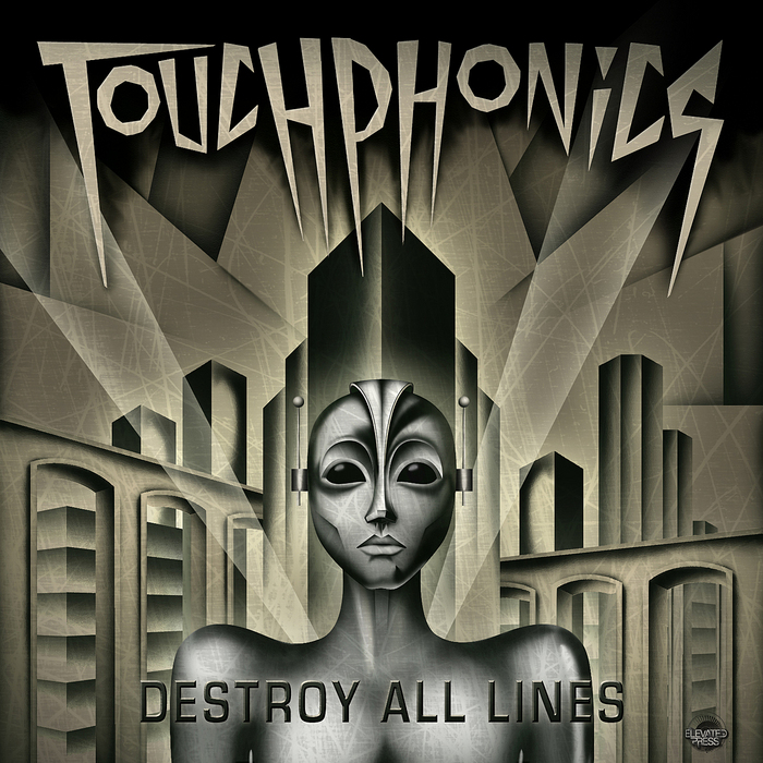 TOUCHPHONICS - Destroy All Lines