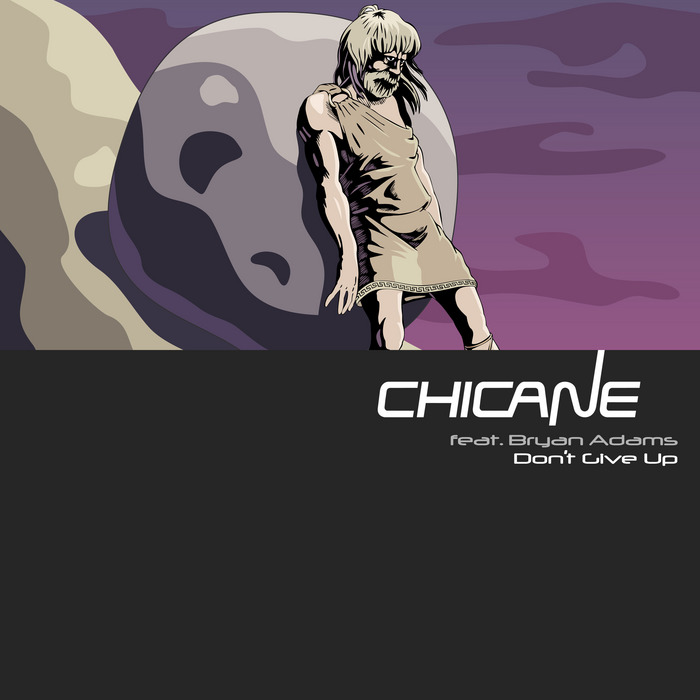 CHICANE feat BRYAN ADAMS - Don't Give Up