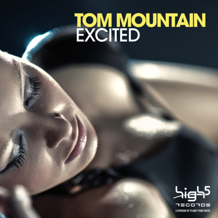 MOUNTAIN, Tom - Excited (remixes)