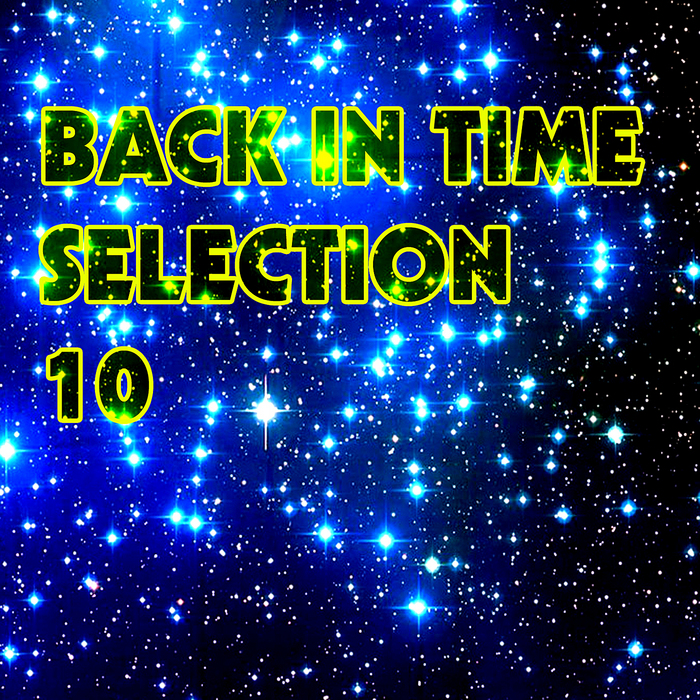 VARIOUS - Back In Time Selection 10
