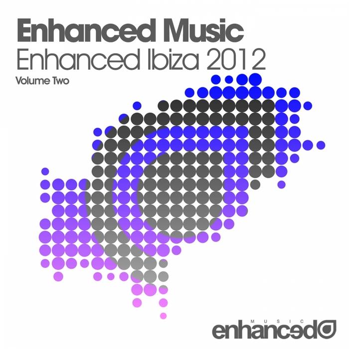 VARIOUS - Enhanced Ibiza 2012: Volume Two