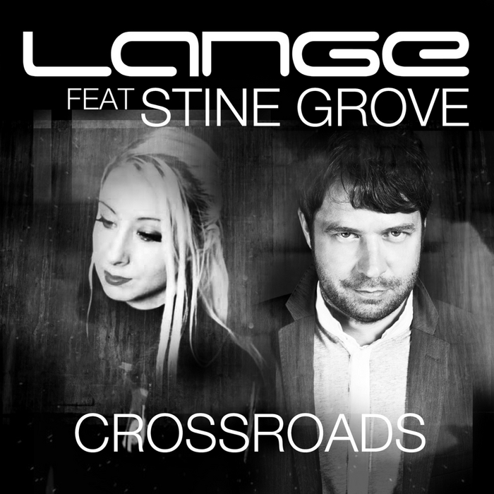 LANGE feat STINE GROVE - Crossroads