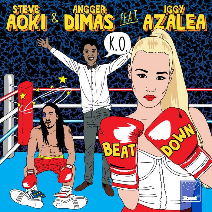 Steve aoki & angger dimas feat. Iggy azalea beat down (file, mp3.