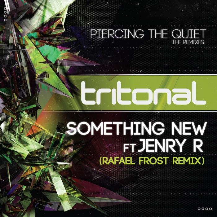 TRITONAL feat JENRY R - Something New