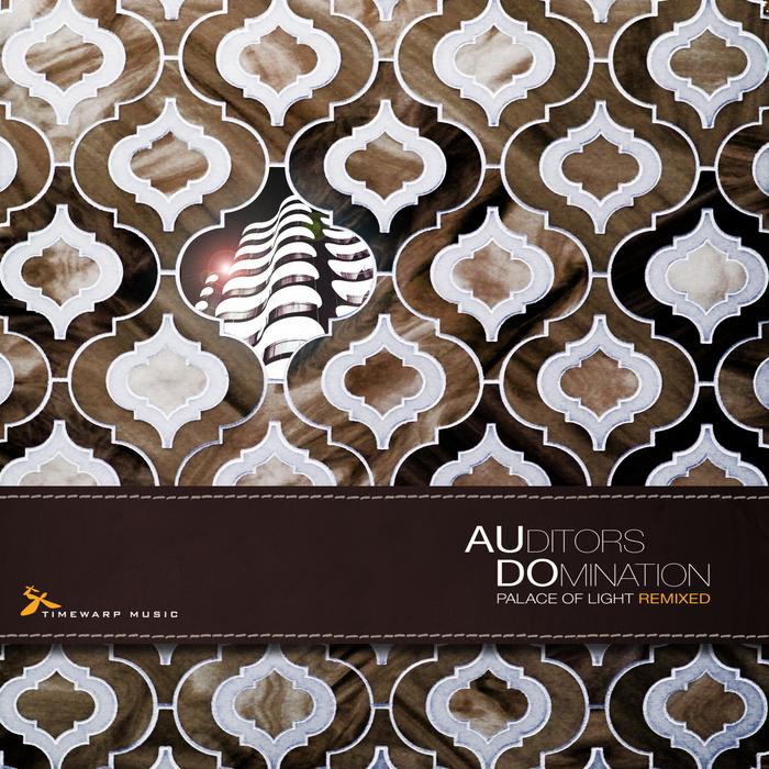 AUDITORS DOMINATION - Palace Of Light (remixed)
