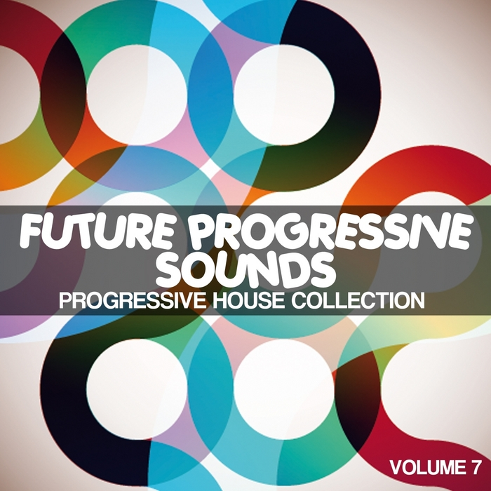 VARIOUS - Future Progressive Sounds Vol 7