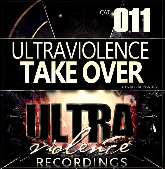 ULTRAVIOLENCE - Take Over