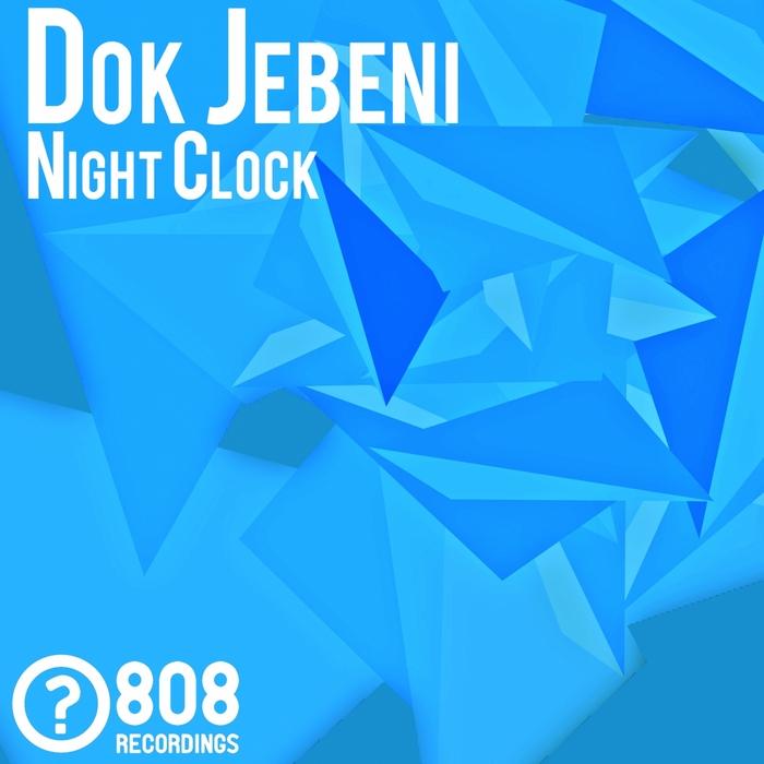 DOK JEBENI - Night Clock