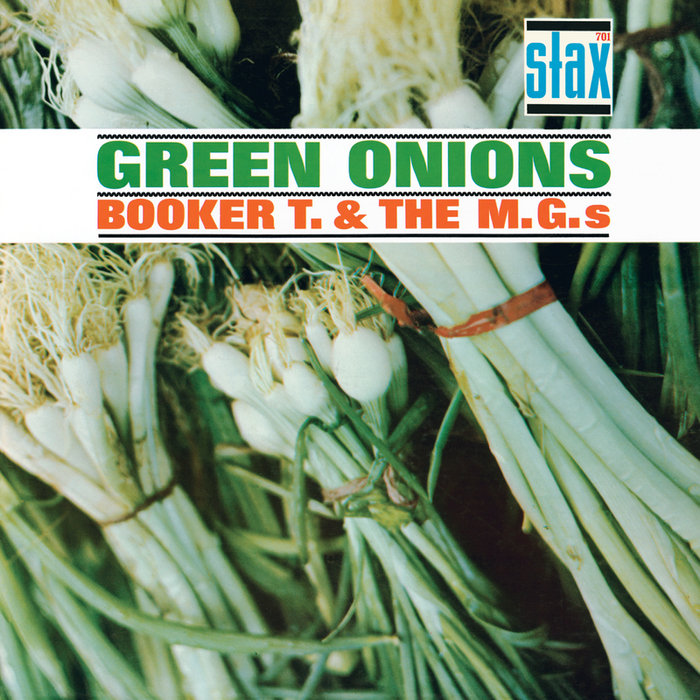 BOOKER T & THE MG'S - Green Onions (Stax Remasters)