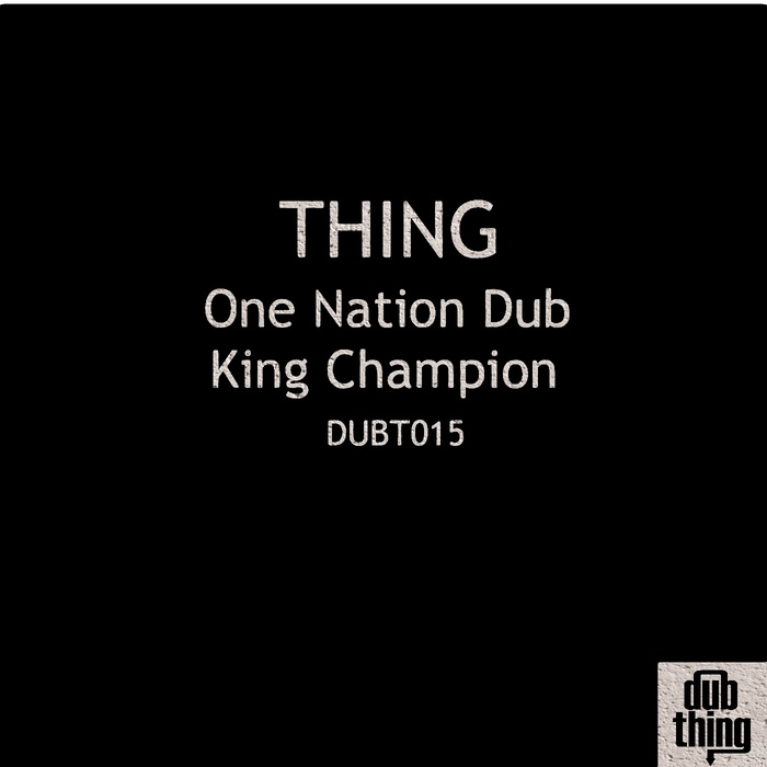 THING - One Nation Dub