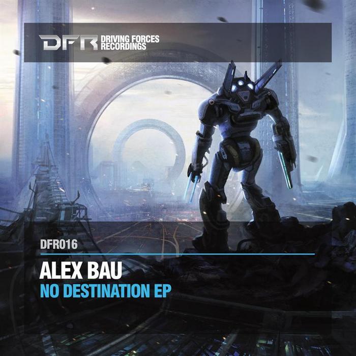 BAU, Alex - No Destination EP