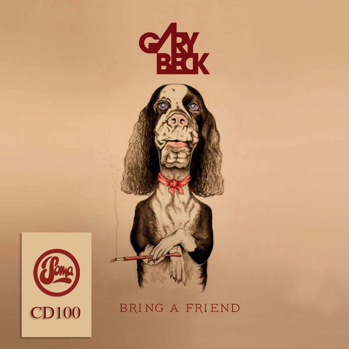 GARY BECK - Bring A Friend