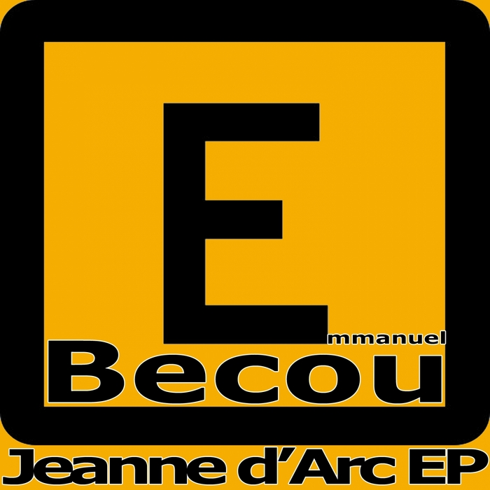 BECOU, Emmanuel - Jeanne d'Arc EP