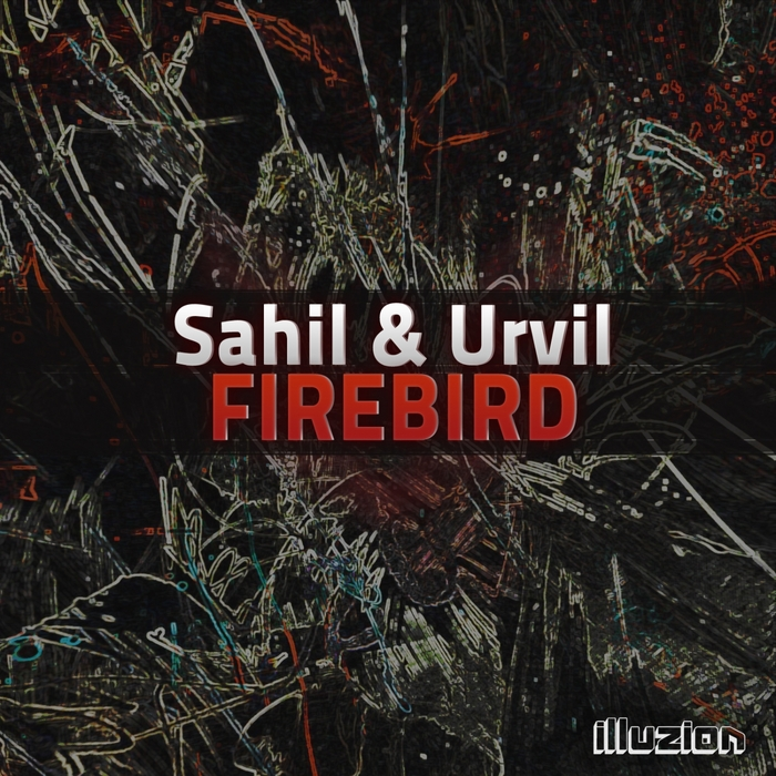 SAHIL & URVIL - Firebird EP