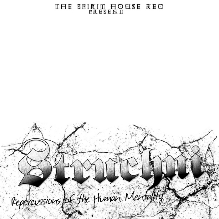 STRUCHNI - Repercussion Of The Human Mentality EP