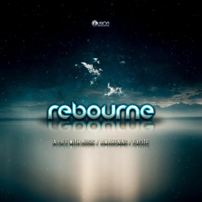 REBOURNE - Awakening
