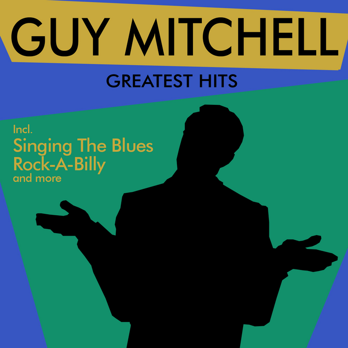 MITCHELL, Guy - Greatest Hits