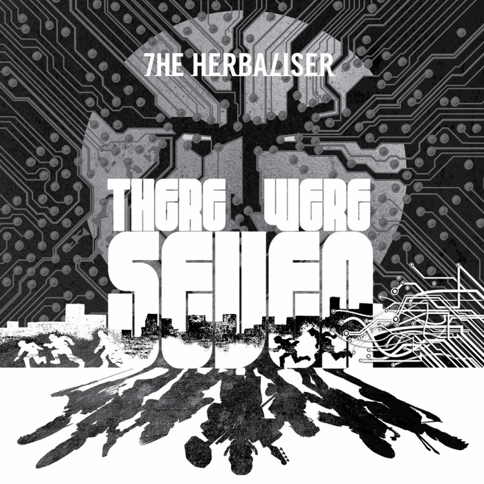 HERBALISER, The - There Were Seven