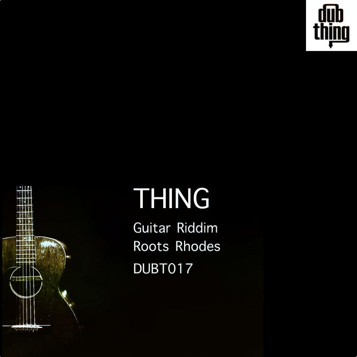 THING - Guitar Riddim