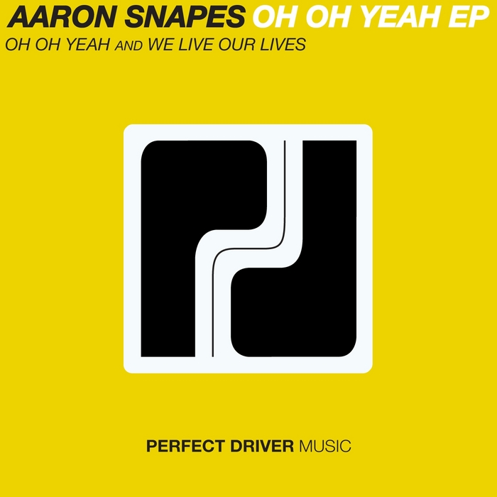 SNAPES, Aaron - Oh Oh Yeah EP