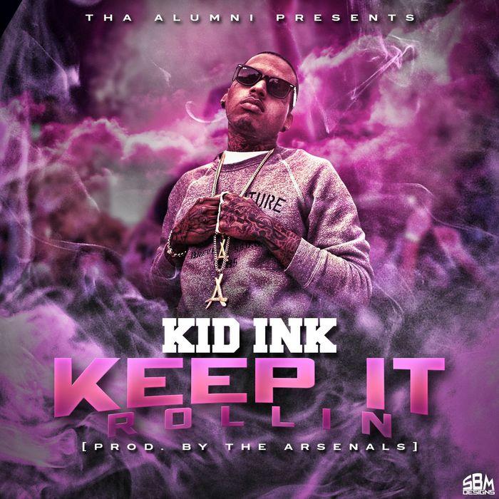 KID INK - Keep It Rollin