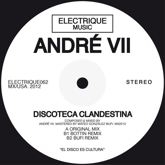 ANDRE VII - Discoteca Clandestina