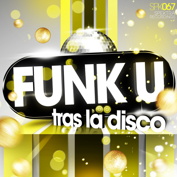 FUNK U - Tras La Disco