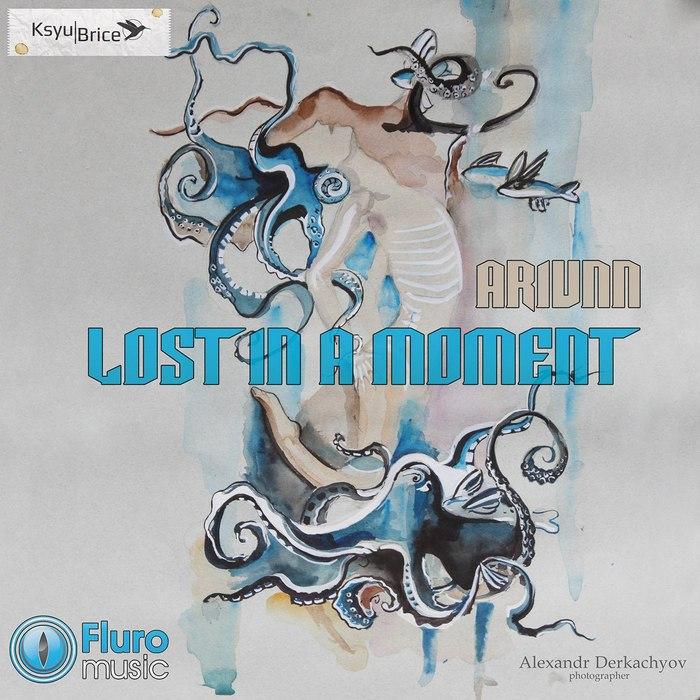 ARIUNN - Lost In A Moment