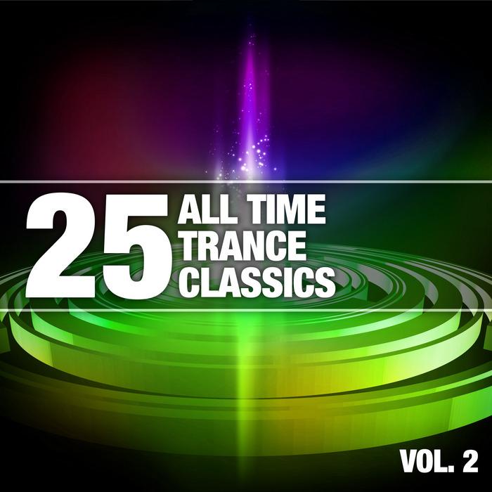 VARIOUS - 25 All Time Trance Classics Vol 2