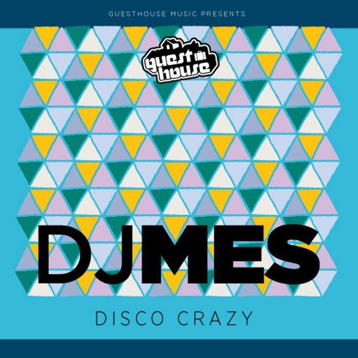 DJ MES - Disco Crazy