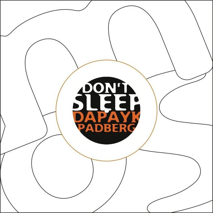 DAPAYK & PADBERG - Don't Sleep