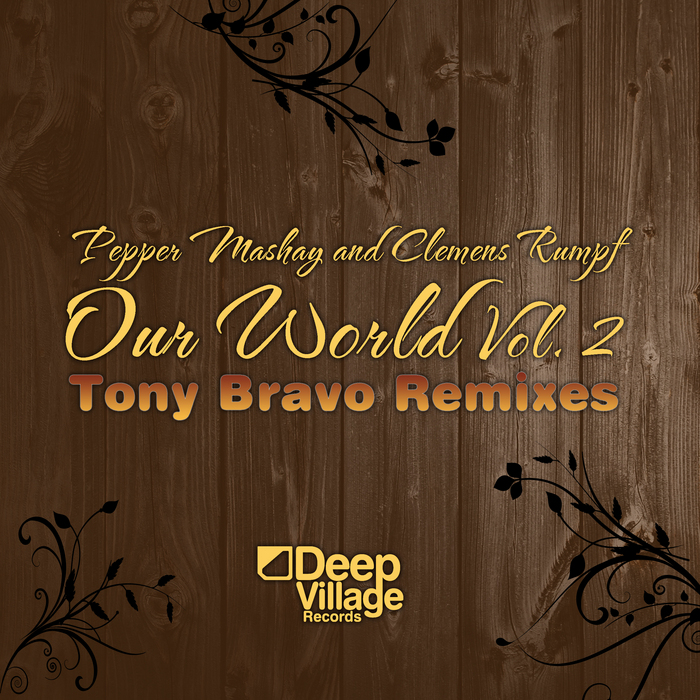 PEPPER MASHAY/CLEMENS RUMPF - Our World Vol 2