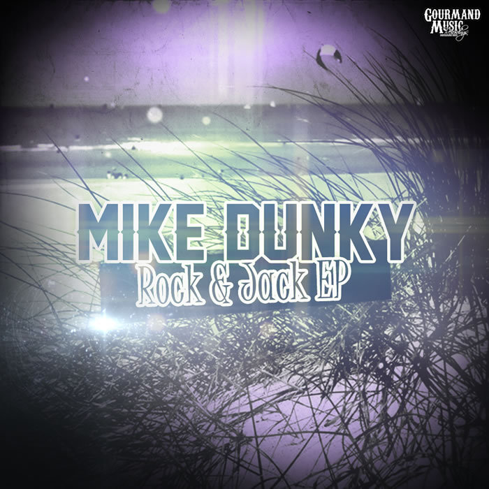 DUNKY, Mike - Rock & Jack EP
